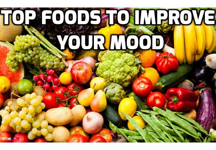 Revealing Here the 7 Best Foods to Improve Mood  - Here are the top 7 foods to improve mood when you are feeling stressed.