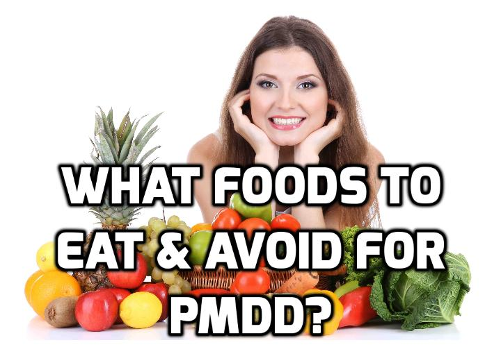 What Are Really Important for a Successful PMDD Diet?  So can a PMDD diet change all of this and get your life back on track? The answer is yes... and no. But there are indeed many PMDD super foods to eat and many foods to stop eating that will help you to relieve PMDD symptoms.